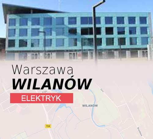 Usługi Elektryczne Warszawa Wilanów
